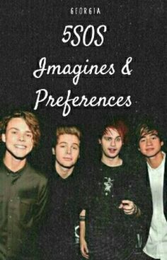 5SOS Imagines&Preferences - ✖♡Georgia♡✖ - Wattpad You Lied, Told You So, Luke Imagine, Jokes About Men, 5sos Preferences, Getting Over Her, One Direction Niall, 5sos Imagines, Prince Royce