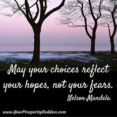 Make your choices based on what you desire. In the midst of winter, it's sometimes hard to believe that summer will return. And in the midst of troubles, it's hard to believe that life will improve. Always choose love, not fear. #mindset #truth