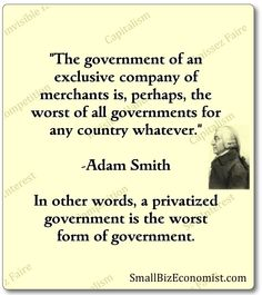 Adam-Smith, father of capitalism on businessman president & cabinet & privatization of government