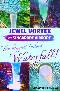 Indoor waterfall at Singapore airport - I love Singapore and have visited many times over the years. On my recent trip I got to experience the biggest indoor waterfall in the world, called the Vortex, at the world-class Jewel complex in Changi Airport. This is a must-see tourist attraction in its own right.