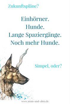 Hunde und Einhörner! Freebie: Grafiken mit Zitaten und Sprüchen zum kostenlosen Download. Aram und Abra, Illustrationen, Tierportraits