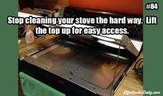 Life Hacks Daily » Find Life Hacks for Everything Every Day » Stop cleaning your stove the hard way. Lift the top up for easy access.