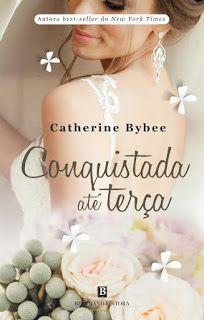 Manta de Histórias: Conquistada até Terça de Catherine Bybee - Novidad...