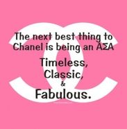 The next best thing to Chanel is being an Alpha Sigma Alpha! They're timeless, classic, and fabulous!