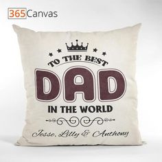 Here's to the best dad in the world! After all, they're the reason why you're here and also your biggest supporters. They've been through everything with you, so show them a little love with a unique gift. #dad #father #fathersday #gifts #giftideas #pillow #custom #365canvas Personalized Gifts For Dad, Dad Birthday, Best Dad, Mom And Dad, Fathers Day Gifts, Family Photos, Unique Gifts, Dads, Good Things
