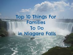 Top 10 things for families to do in Niagara Falls