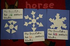 Making snowflakes by using pattern blocks...then making a statement about how many blocks were used to make it.