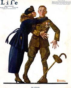 """""""The Coward"""" ~ A WWI soldier and his girl illustrated by Norman Rockwell are featured on the April 1919 cover of Life."""