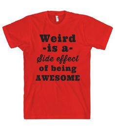 I FOUND THE MOST AWESOME SHIRT EVER!!!! I ALWAYS SAY THIS!! I MUST HAVE IT!!