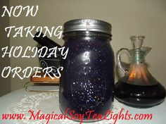 NOW TAKING HOLIDAY ORDERS!!!!!!!!!! Save 15% off any order until Oct. 31st at midnight! Want a custom candle to give as a gift? Let us know! Order online at www.magicalsoytealights.com