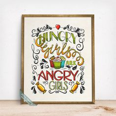 Hungry Girls Are Angry Girls Print Typography Poster by VocaPrints