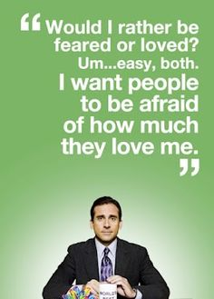 Michael Scott. Read his leadership philosophy in Somehow I Manage.