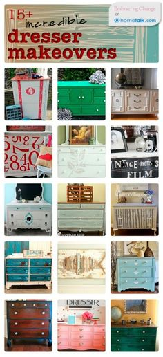 15  Incredible Dresser Makeovers!inspire me, I have two that need some paint love:)