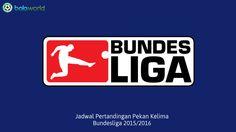 Jadwal Pertandingan Pekan Kelima Bundesliga 2015/2016 - Bola World – Game Online Bola – Laga Mainz 05 vs Hoffeinheim yang akan berlangsung dini hari besok pada pukul 01.30 WIB akan membuka pertandingan pekan kelima Bundesliga. Berikut Bola World tampilkan jadwal lengkap Bundesliga pekan kelima yang akan berlangsung dari tanggal 19 September 2015 hingga 20 September 2015: