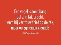 Als professional veranderproof zijn Words Quotes, Life Quotes, Sayings, Best Quotes, Funny Quotes, Dutch Quotes, True Words, Tutorial, Beautiful Words