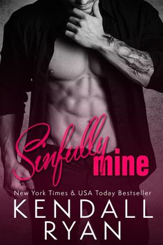 BLOG TOUR – SINFULLY MINE – By – Kendall Ryan