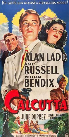 "(via Calcutta (Paramount, 1946). Three Sheet (41"" X 80""). Film Noir….. | Lot #50077 | Heritage Auctions)  Calcutta (Paramount, 19..."