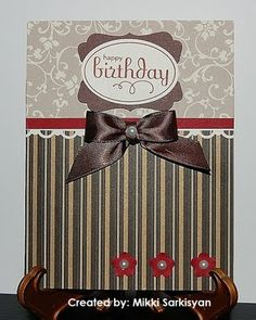 Pretty Happy Birthday Card...with striped & floral papers and brown bow.  Love the colors & combination of papers.