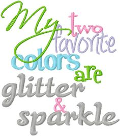 http://www.bowsandclothes.com/index.php?url=sayings/glitterandsparkle.php