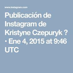 Publicación de Instagram de Kristyne Czepuryk 🎀 • Ene 4, 2015 at 9:46 UTC