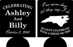 North Carolina state Wedding koozie celebrate with a drink or two