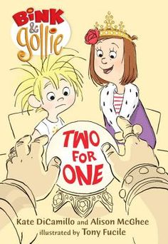 Bink and Gollie - Two for One by Kate Dicamillo