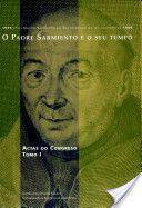 O Padre Sarmiento e o seu tempo : Actas do Congreso Internacional do Tricentenario de Fr. Martín Sarmiento (1695-1995), Santiago de Compostela, 29 de maio - 3 de xuño de 1995, 2 v.