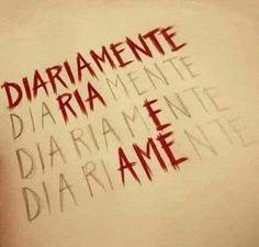 Blogue do Lado Avesso: Dia após dia, lembre-se disso.