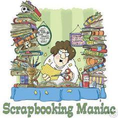 Scrapbooking Maniac Humor  T - SHIRT  Sweatshirt or Fabric Block Item no. 586 by AlwaysInStitchesCo on Etsy