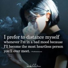 I Prefer To Distance Myself. If I speak ans tell my mine, it will bé with no gentlessnoess at all, rough! Ans you coule feel attacked, si Il try to sait until I am calmer. Save Me Quotes, Text Quotes, Funny Quotes, Qoutes, Feeling Broken Quotes, Quotes Deep Feelings, Find Myself Quotes, Be Yourself Quotes, Bad Mood Quotes
