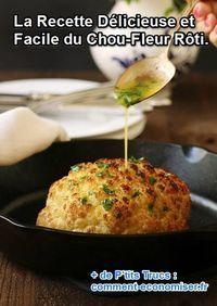 Cette recette de chou-fleur rôti est parfaite pour un dîner en famille ou entre amis. C'est la plus délicieuse que vous mangerez dans votre vie !  Découvrez l'astuce ici : http://www.comment-economiser.fr/recette-delicieuse-facile-chou-fleur-roti.html?utm_content=buffer3b772&utm_medium=social&utm_source=pinterest.com&utm_campaign=buffer