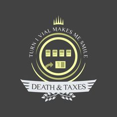 Death and Taxes shirt design for magic the gathering #mtg #shirt #design #humor #funny #witty #threadless #magicthegathering #epicupgrades #magic #merfolk #deathandtaxes #d&t
