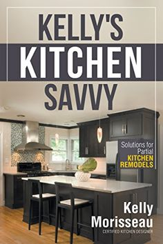 Kelly's Kitchen Savvy: Solutions for Partial Kitchen Remo... https://www.amazon.com/dp/B00LGC3GM0/ref=cm_sw_r_pi_dp_x_EGu7xbPTT91Y3