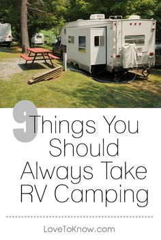 Before leaving for an outdoor adventure, be sure that your travel trailer or motor home is packed with all of the RV camping supplies that you're likely to need to have an enjoyable trip!   9 Things You Should Always Take RV Camping from #LoveToKnow