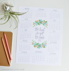 2015 11x14 Wall Calendar The Best is Yet to Come by penandpaint