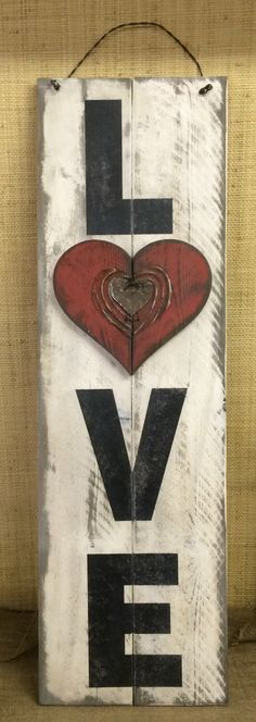 """Love / Valentine's Day Tall Holiday/Seasonal Wood Sign » Handmade &  Painted, Reclaimed Rusty Metal Rustic Distressed """"Pallet"""" Sign by Chotchkieville on Etsy https://www.etsy.com/listing/221534812/love-valentines-day-tall-holidayseasonal"""