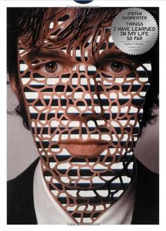 Things I have learned in my life so far, Updated Edition by Stefan Sagmeister http://www.amazon.com/dp/141970964X/ref=cm_sw_r_pi_dp_Rbpovb1YA0MAP