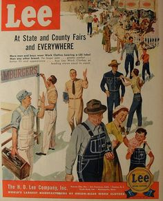 1940s vintage LEE ad   America's work force dresses in their work clothes/uniform to better represent their company.  It is a fact that people tend to act more responsible when dressed up rather than dressed down.