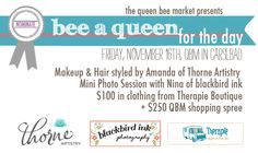 Bee A Queen Giveaway Contest! Enter to win: makeup & hair, mini photo shoot, outfits + shopping spree at QBM!