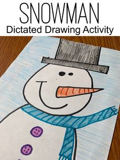 Snowman Activities - Keeping Up with Mrs. Harris Snowman Activities - snowman directed drawing activities for elementary students or kids. Winter Art Projects, Winter Crafts For Kids, Winter Fun, Winter Theme, Winter Ideas, Kindergarten Drawing, Kindergarten Activities, Preschool, First Grade Art
