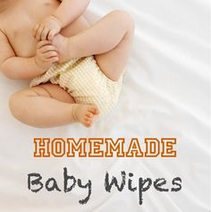 How to Make Homemade Baby Wipes! #baby