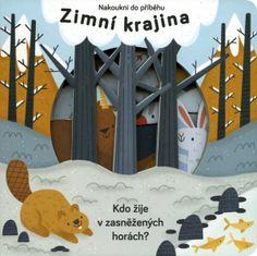 Zimní krajina - Nakoukni do příběhu (Jaro a léto koupeno pro E.)