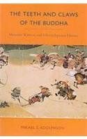 The Teeth and Claws of the Buddha: Monastic Warriors and Sohei in Japanese History: Mikael S. Adolphson: 9780824831233: Amazon.com: Books