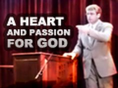 Paul Washer--A Heart and Passion for God