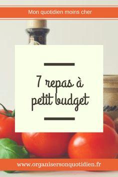 7 repas à petit budget - Organiser son quotidien