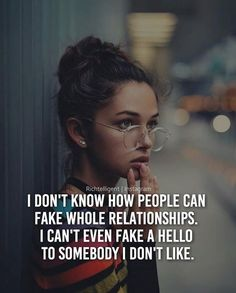 I dont know how people can fake entire relationship..