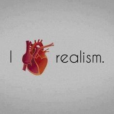 Realist forever <3