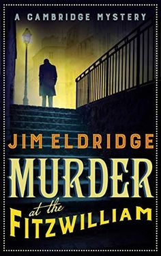 Buy Murder at the Fitzwilliam by Jim Eldridge at Mighty Ape NZ. After rising to prominence for his role investigating the case of Jack the Ripper alongside the formidable Inspector Abberline, Daniel Wilson ha. Mystery Genre, Mystery Novels, Mystery Thriller, Crime Fiction, Fiction Novels, Book 1, The Book, New Books, Books To Read