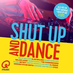 Shut Up & Dance (Q-music)