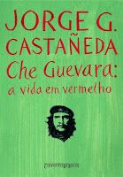 BIBLIOTECA DA FATIMA: Che Guevara - A vida em vermelho